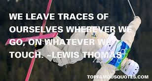 Lewis Thomas quotes: top famous quotes and sayings from Lewis Thomas via Relatably.com