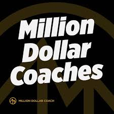Million Dollar Coaches