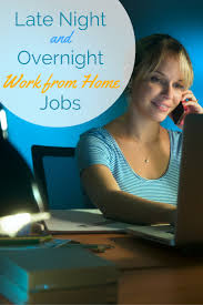late night overnight work from home jobs work from home happiness u haul whether you re busy during the day or do your best work at night