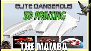 <b>Elite Dangerous</b> 3d <b>Printing</b> the Mamba