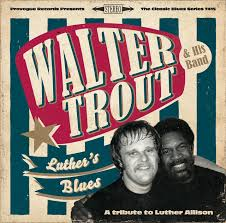 <b>Luther's</b> Blues - A Tribute To <b>Luther</b> Allison by <b>Walter Trout</b> on Spotify