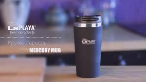 <b>Термокружки LaPLAYA</b>® серии «MERCURY MUG» для напитков ...