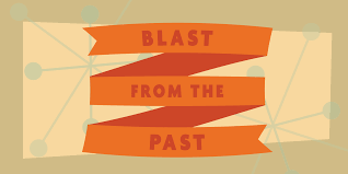 Image result for blast from the past