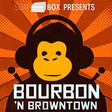 Bourbon 'n BrownTown