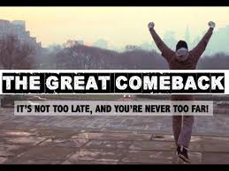 Image result for the great come back