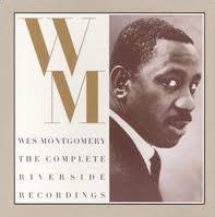 <b>Wes Montgomery</b>: The <b>Complete</b> Riverside Recordings - Wikipedia