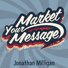 The Market Your Message Show
