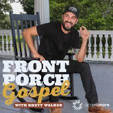 Front Porch Gospel with Rhett Walker