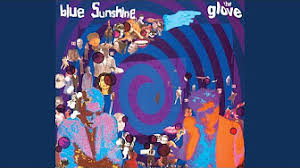 The <b>Glove Blue Sunshine</b> (Full Album)