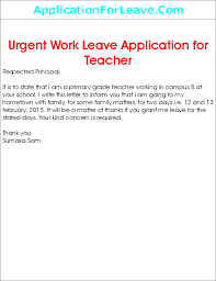 leave application by teacher in school leave for urgent work by school teacher