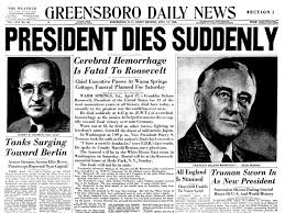 「1945, roosevelt died, bvice president truman succeeded」の画像検索結果