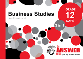 grade business studies in caps the answer series a4 gr 12 business studies 3 in 1