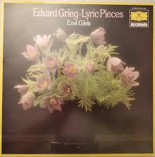 Edvard <b>Grieg</b>, <b>Emil Gilels</b> - Lyric Pieces (1974, Vinyl) | Discogs