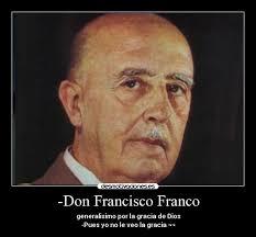 -Don Francisco Franco | Desmotivaciones - francisco_franco_1