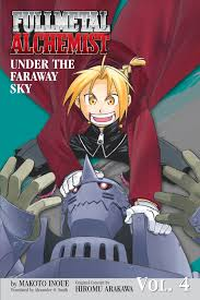 fullmetal alchemist the ties that bind novel book by makoto fullmetal alchemist under the faraway sky novel