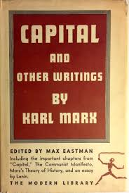 capital the communist manifesto and other writings modern capital the communist manifesto and other writings modern library no 202 karl marx v i lenin max eastman 9780394602028 amazon com books