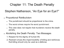chapter the death penalty two main questions concerning the chapter 11 the death penalty stephen nathanson an eye for an eye proportional