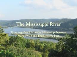 Huck Finn Mississippi River Keynote via Relatably.com