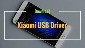 Download <b>Xiaomi USB</b> Driver For Windows | All <b>Xiaomi</b> Devices