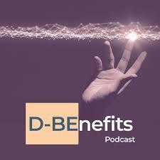 D-BEnefits Podcast