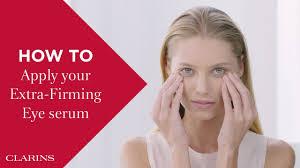 How to apply <b>Clarins Extra</b>-<b>Firming</b> Eye <b>Serum</b> correctly | <b>Clarins</b> ...