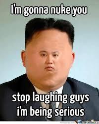 North Korea Wants To Nuke Us by thatguywithaglass - Meme Center via Relatably.com