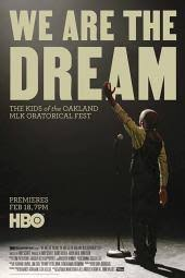 <b>We</b> Are the Dream: The <b>Kids</b> of the Oakland MLK Oratorical Fest ...