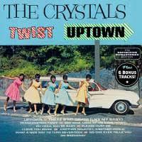 The <b>Crystals</b> - <b>Twist Uptown</b> (CD) - Amoeba Music