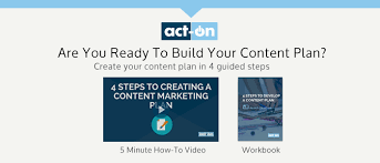 curious where video fits into your content plan download act ons free workbook 4 steps to develop a content plan build video studio