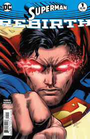 Image result for SUPERMAN REBIRTH #1  comic 2016