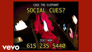 <b>Cage The Elephant</b> - Social Cues (Official Video) - YouTube
