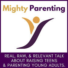 Mighty Parenting   Raising Teens   Parenting Young Adults