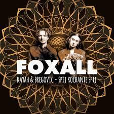 <b>Kayah</b> & <b>Goran Bregovic</b> - Śpij Kochanie Śpij (Foxall Remix)