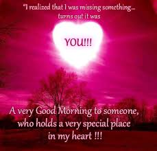 154470-A-Very-Good-Morning-To-Someone-Who-Holds-A-Very-Special-Place-In-My-Heart.gif