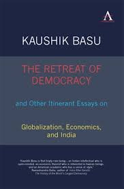 anthem press   politics international relations public policy  the retreat of democracy and other itinerant essays on globalization economics and india