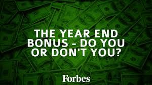 the year end bonus do you or don t you the executive hub bonus or no bonus that is the question this is the time of year where expectations are high and so is the volume of chatter around the water cooler in