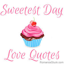 Sweetest Day Love Quotes   RomanceFromTheHeart.com