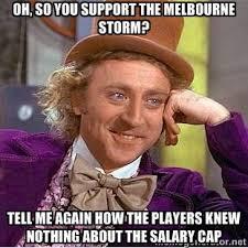 oh, so you support the melbourne storm? tell me again how the ... via Relatably.com