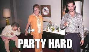 Party Hard - WeKnowMemes Generator via Relatably.com