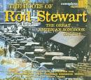 The Roots of Rod Stewart's Great America, Vol. 1