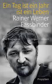 Rainer Werner Fassbinder. Nun war Fassbinders Homosexualität schon zu Lebzeiten kein Geheimnis, so ist es auch nicht verwunderlich, dass sie auch in Jürgen ... - Cover_Fassbinder