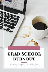 1000 images about post grad studies graduate grad school burnout