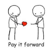 Image result for Everyone has a super-power. Make Kindness yours. -Anonymous pay it forward
