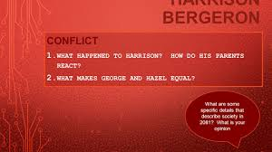 harrison bergeron conflict resolution  harrison bergeron by kurt vonnegut jr by jasmyn cella on prezi
