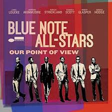 <b>Blue Note All</b>-<b>Stars</b>: Our Point of View (Blue Note) - JazzTimes