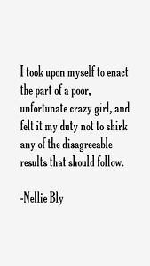 nellie-bly-quotes-881.png via Relatably.com