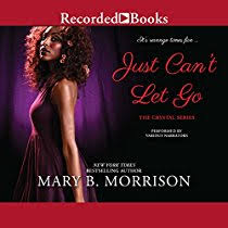 Just Can't Let Go (Audiobook) by Mary B. Morrison | Audible.com