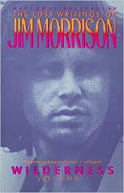 Wilderness: The Lost Writings of <b>Jim Morrison</b>, Volume 1: Jim ...