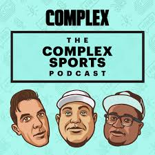 The Complex Sports Podcast