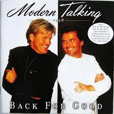 <b>Modern Talking</b> - <b>Back</b> For Good - The 7th Album | Discogs